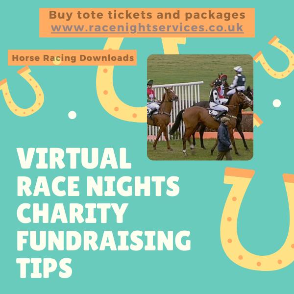 Charity Fundraising Tips Ideas 2021 Virtual Race Night Zoom Fundraising Charity Sporting Clubs Sports Teams Horse Racing Downloads UK 2021